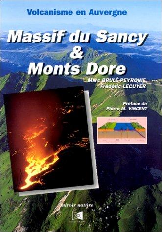 9782911268090: Volcanisme en Auvergne : Massif du Sancy & Monts Dore