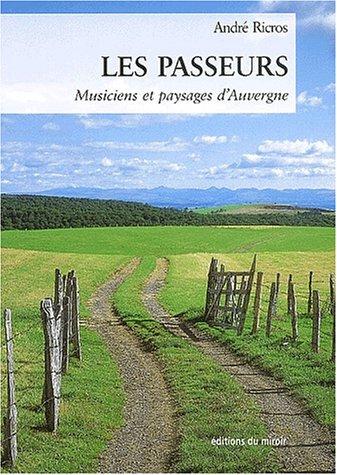 9782911268441: Les passeurs. Musiciens et paysages d'Auvergne