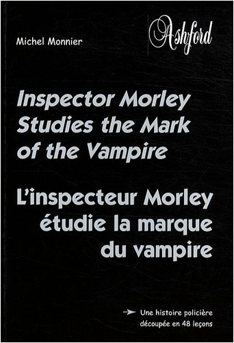 9782911301254: inspecteur morley studies the mark of the vampire