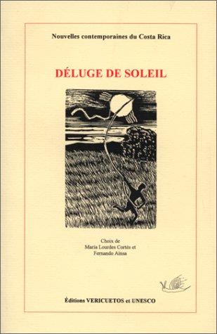 9782911305023: D�luge de soleil: Nouvelles contemporaines du Costa Rica