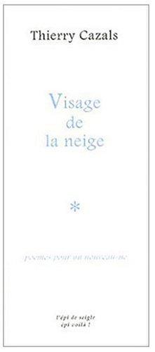 9782911315596: Visage de la neige : Poèmes pour un nouveau-né