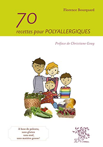 9782911328619: 70 recettes pour polyallergiques (French Edition)