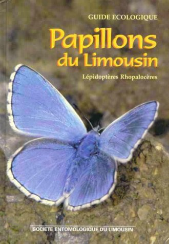 9782911349379: Papillons Du Limousin / the Butterflies of Limousin, France (French Edition)