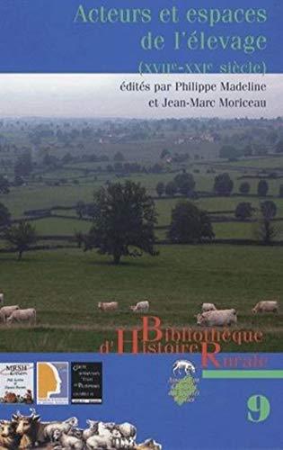 """""""acteurs et espaces de l'élevage ; XVII-XIX siècle"""": Jean-Marc ..."""
