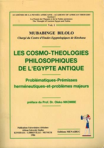 9782911372322: Les Cosmo Theologies Philosophiques de l Egypte Antique
