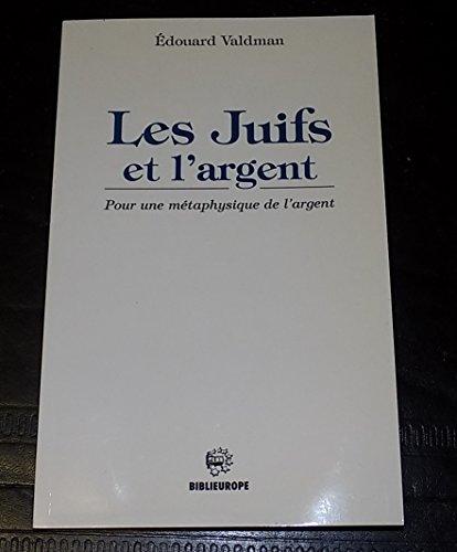 9782911398315: Les Juifs et l'Argent