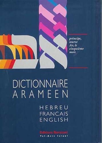 9782911398490: Dictionnaire araméen : Hébreu, Français, English