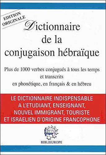 9782911398711: Dictionnaire de la conjugaison hébraïque (French Edition)