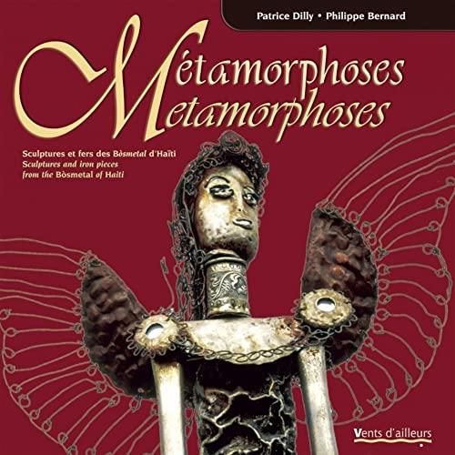 Métamorphoses [edition bilingue]: Dilly, Patrice