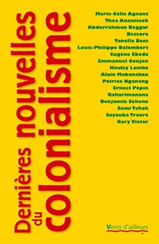 Dernières nouvelles du colonialisme: Théo Ananissoh; Abderrahman