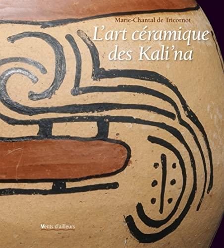 9782911412516: l'art céramique des Kali'na