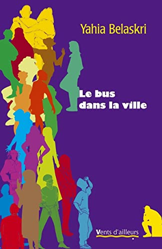 9782911412530: Le bus dans la ville (French Edition)