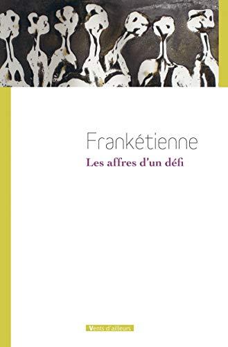 9782911412707: Les affres d'un défi (French Edition)