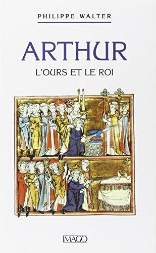 9782911416644: Arthur. L'ours et le roi