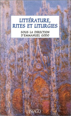 Littérature, rites et liturgies: Godo, Emmanuel