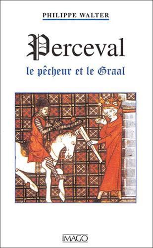 9782911416927: Perceval : Le Pêcheur et le Graal