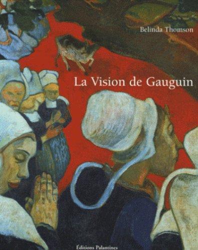 9782911434624: La Vision de Gauguin