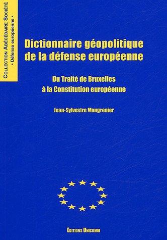 Dictionnaire géopolitique de la défense européenne (French ...