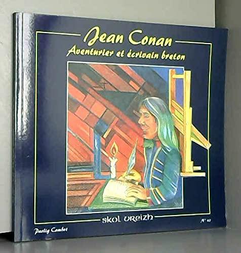 9782911447297: Jean Conan : Aventurier et écrivain breton