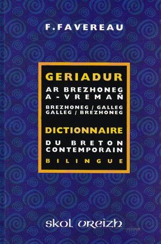 9782911447488: Dictionnaire du breton contemporain - Geriadur ar brezhoneg a-vremañ