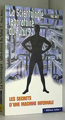 La scientologie: laboratoire du futur?: Aries/Paul