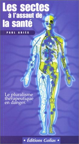 Les Sectes Ã: l'assaut de la Santé (2911453891) by Paul Aries