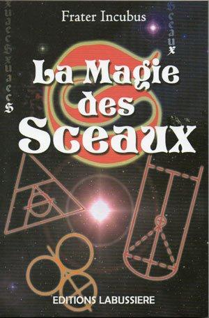 9782911456893: Magie des sceaux