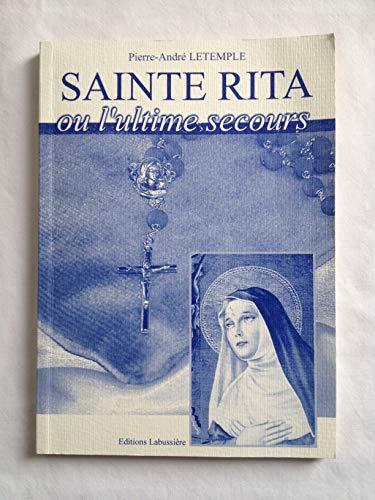 Sainte Rita ou l'ultime secours: Letemple Pierre Andre
