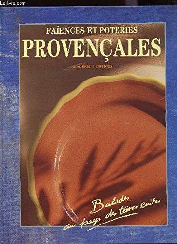 9782911467011: faiences et poteries provencales