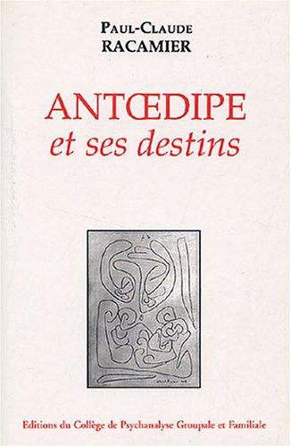9782911474200: Antoedipe et ses destins