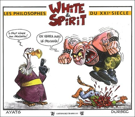 9782911491276: White & spirit philosophes du xxi siecle