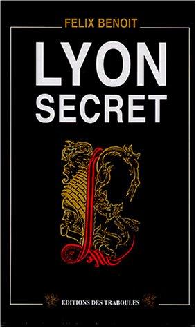 9782911491702: Lyon secret