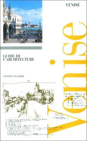 9782911493010: VENISE. Guide de l'architecture