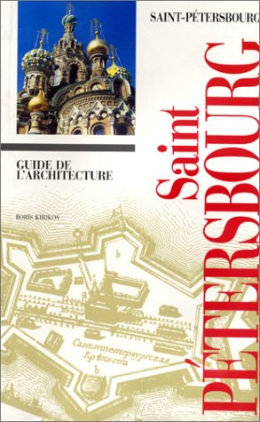 9782911493096: Guide de l'architecture à Saint Petersbourg