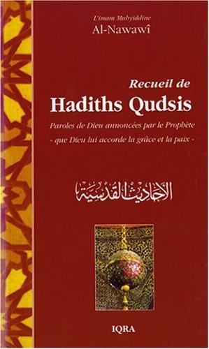 Recueil de Hadiths Qudsis: Muhyiddine Al-Nawawi