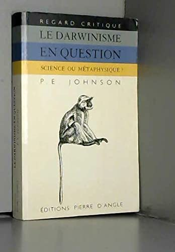 9782911525063: Le darwinisme en question : Science ou métaphysique ?