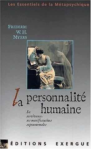 9782911525322: La personnalit� humaine : sa survivance et ses manifestations supranormales