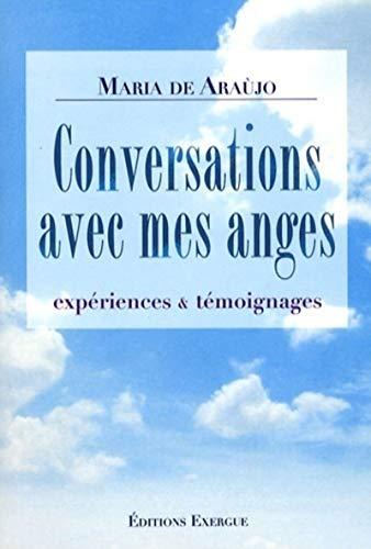 CONVERSATIONS AVEC MES ANGES: ARAUJO MARIA DE
