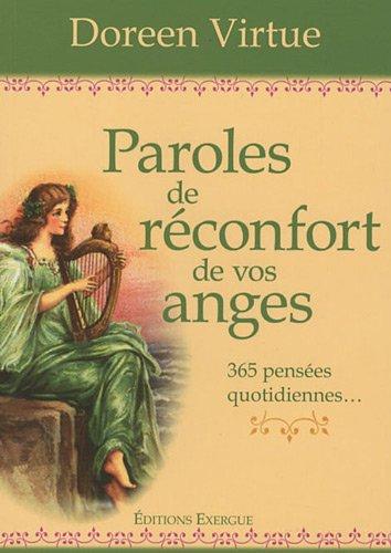 9782911525896: Paroles de réconfort de vos anges : 365 pensées quotidiennes