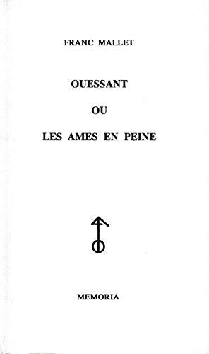 9782911526244: Ouessant Ou Les Ames En Peine