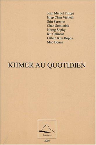 9782911549915: Khmer au quotidien (1CD audio)