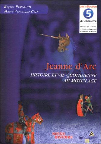 Jeanne d'Arc: Marie-V�ronique Clin, R�gine Pernoud