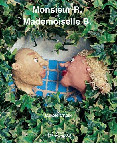 9782911565663: Monsieur R. et Mademoiselle B.