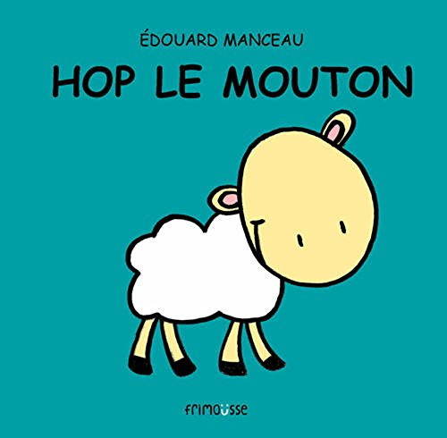 Hop Le Mouton (English and French Edition): Edouard, Manceau