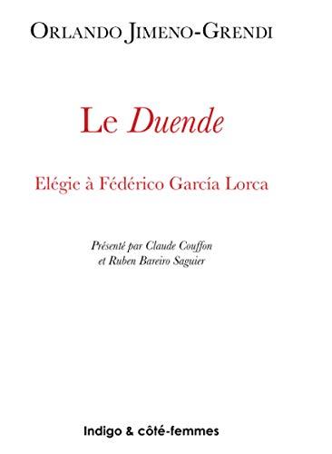 9782911571978: Le Duende : �l�gie � Federico Garcia Lorca
