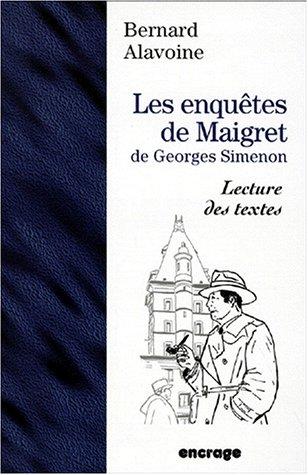 9782911576157: Les enquêtes de Maigret de Georges Simenon: Lectures des textes