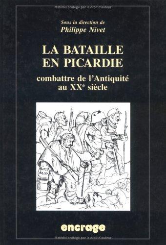 9782911576232: La Bataille en Picardie