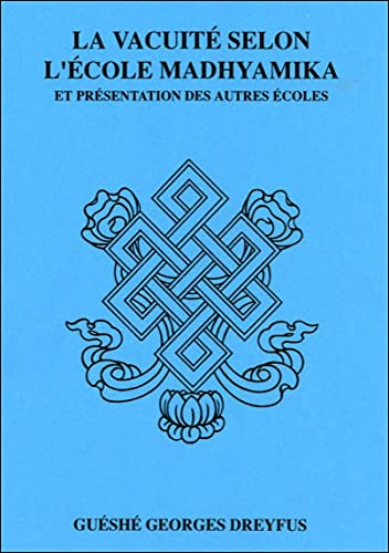 9782911582356: Vacuite selon l'ecole Madhyamika (French Edition)