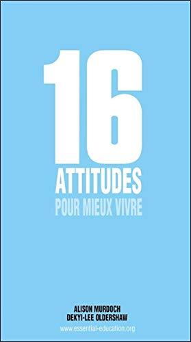 9782911582769: 16 attitudes pour mieux vivre