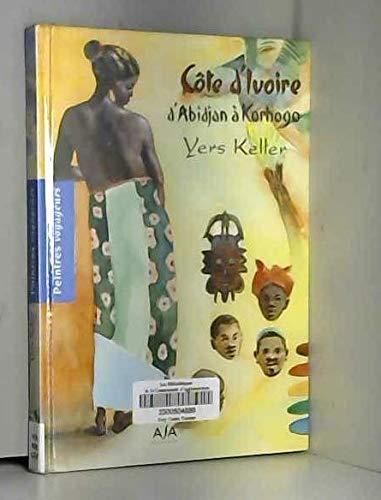 Carnet de côte d'ivoire, de bassam à: Keller, Yers